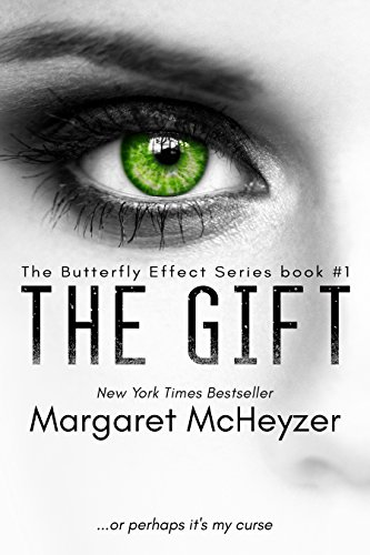 The Gift: The Butterfly Effect, Book 1