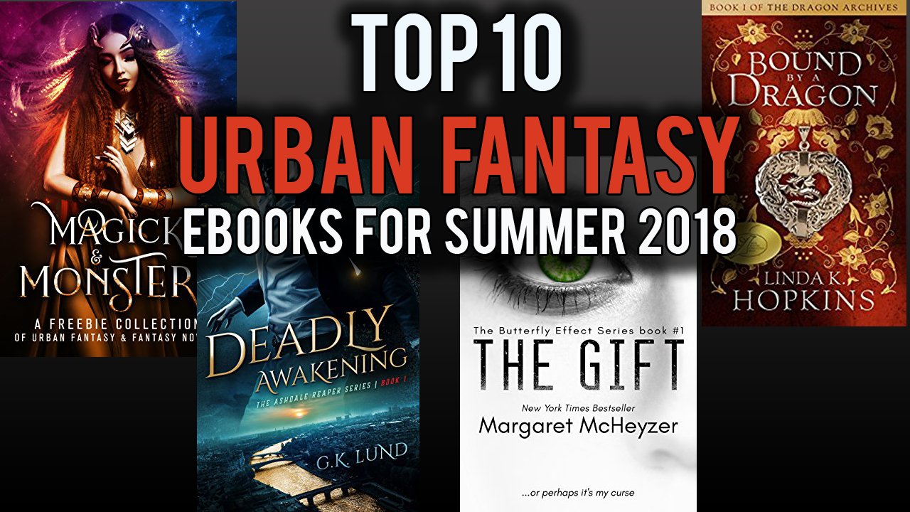 Top 10 FREE Urban Fantasy eBooks for Summer 2018
