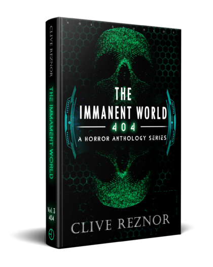 The Immanent World: 404 - A Horror Anthology Series